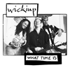 Wickiup What Time Is